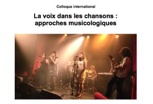 """Colloque international """"La voix dans les chansons. Approches musicologiques"""""""